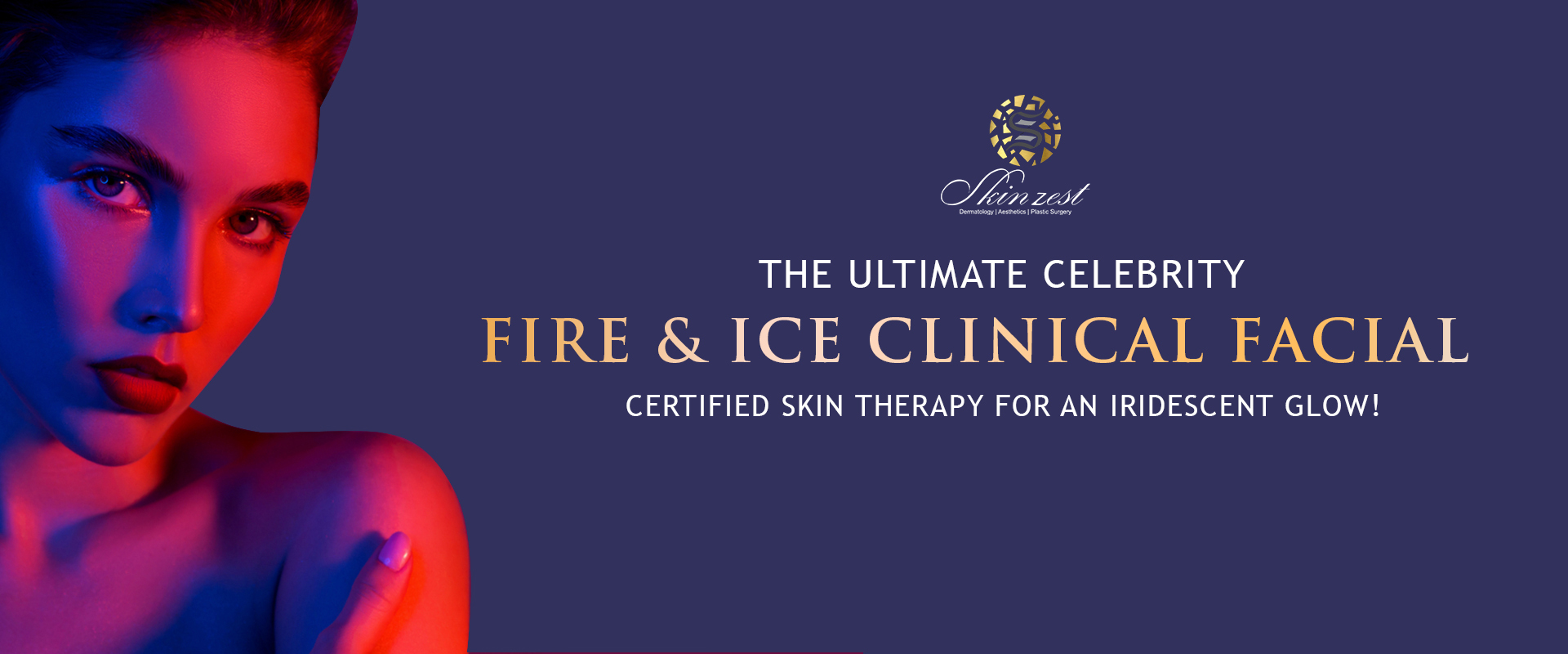Fire and Ice Clinical